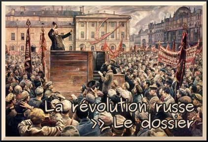 Liens vers le dossier sur La Révolution russe
