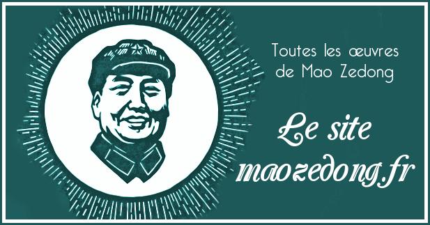 Lien vers le site maozedong.fr sur le maoïsme et regoupant les oeuvres de Mao Zedong