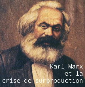 Karl Marx et la crise de surproduction