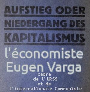 L'économiste Eugen Varga