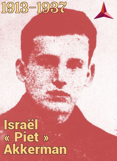 The Belgian Communist Israël Piet Akkerman fought and died in the ranks of the International Brigades