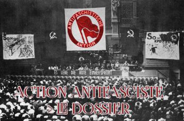 Lien vers le dossier : L'Antifaschistische Aktion