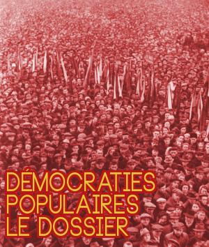 Lien vers le dossier : Les Démocraties populaires